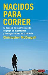 Nacidos para correr by Christopher McDougall (2011-04-01)
