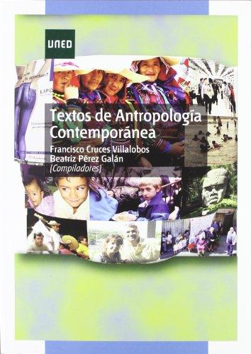 Textos de Antropología Contemporánea (GRADO) por Francisco CRUCES VILLALOBOS