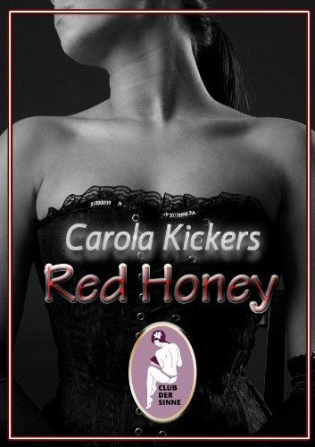 Buchseite und Rezensionen zu 'Red Honey' von Carola Kickers