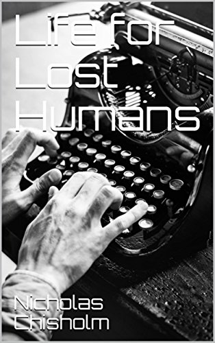 Life for Lost Humans (English Edition)