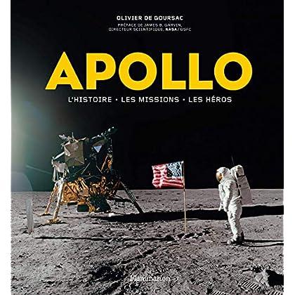 Apollo. L'histoire, les missions, les héros (Sciences)
