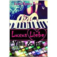 Luxus Liebe: Yann & Isa