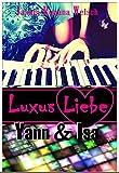 Luxus Liebe: Yann & Isa Bild