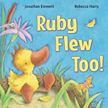 Ruby Flew Too!: (Ruby in Her Own Time): Volume 1 (Ruby the Duckling)