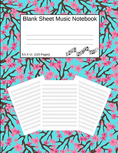 Aqua Blossom (Blank Sheet Music Notebook: Manuscript Staff Paper Cherry Blossoms Aqua (8.5 X 11) 120 Pages)