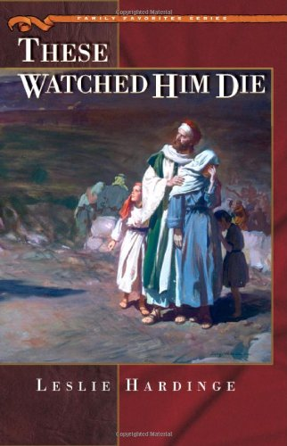 These Watched Him Die (Family Favorites)