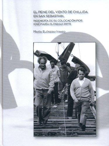 Descargar Libro Peine del viento de chillida en san sebastian, el de Maria Elosegui Itxaso