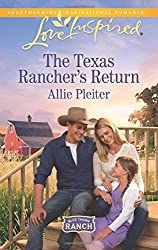 The Texas Rancher's Return (Blue Thorn Ranch) by Allie Pleiter (2016-01-19)