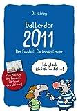 Ballender 2011: Der Fußball Cartoonkalender