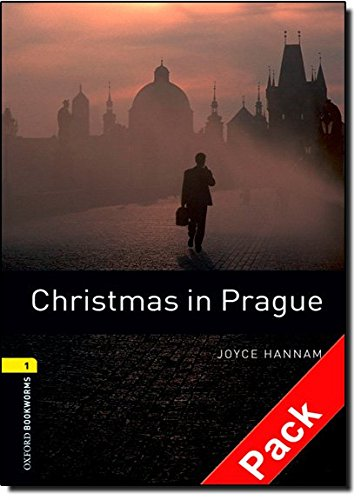 Oxford Bookworms Library: Level 1:: Christmas in Prague audio CD pack: 400 Headwords (Oxford Bookworms ELT) por Joyce Hannam