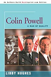 Colin Powell: A Man of Quality by Libby Hughes (2000-07-12)