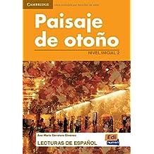 Paisaje de otoño (Lecturas de español para jóvenes y adult)