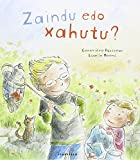 Zaindu edo Xahutu ? (Album ilustratua)