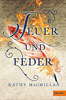 Feuer und Feder (German Edition) by [MacMillan, Kathy]
