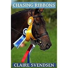 Chasing Ribbons (Show Jumping Dreams ~ Book 19) (English Edition)
