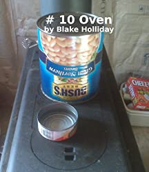 # 10 Can Oven (Foxhole Homestead Book 4)