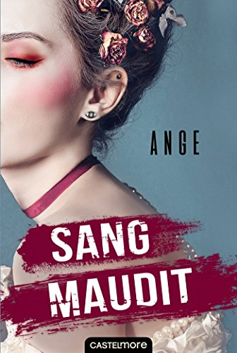 Sang maudit (Romans adolescents) par Ange