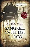 Sangre En La Calle Del Turco (BEST SELLER)