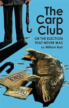 The Carp Club by [Barr, William]