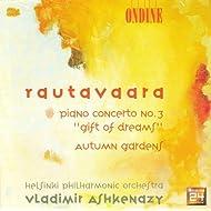 Rautavaara, E.: Piano Concerto No. 3 / Autumn Gardens
