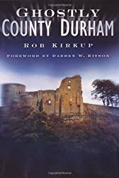 Ghostly County Durham