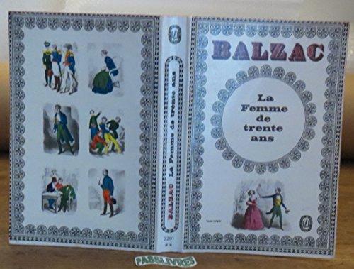 Balzac, La femme de trente ans:une vivante énigme : actes du colloque d'agrégation des 26 et 27 novembre 1993