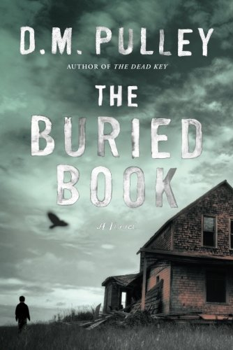 The Buried Book by D. M. Pulley (2016-08-23)