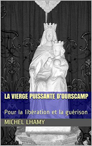Vierge puissante d'Ourscamp: