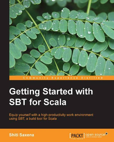 getting-started-with-sbt-for-scala-by-shiti-saxena-11-sep-2013-paperback