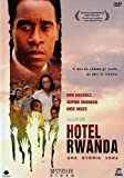 Hotel Rwanda - Una storia vera [Import italien]