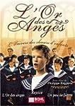L'Or des Anges - L'Univers des ch&#x1...