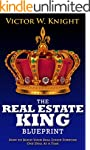 The Real Estate King Blueprint: How t...