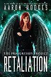 Retaliation (The Praegressus Project Book 3) (English Edition)