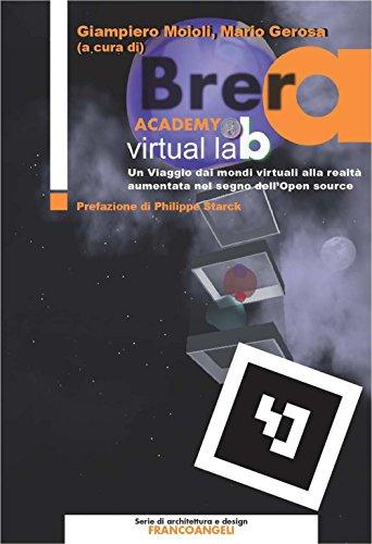 Brera Academy Virtual Lab. Un viaggio dai mondi virtuali alla realtà aumentata nel segno dell
