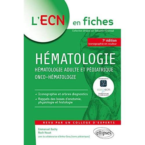Hématologie - Hématologie adulte et pédiatrique - Onco-hématologie - 7e édition