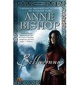 [Belladonna] [by: Anne Bishop]