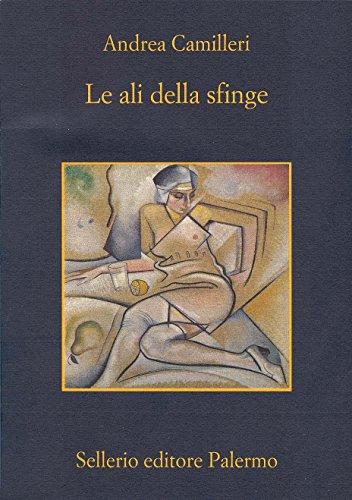 Le ali della sfinge (Il commissario Montalbano Vol. 11)