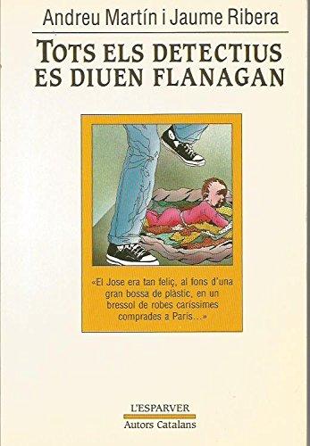 TOTS ELS DETECTIUS ES DIUEN FLANAGAN