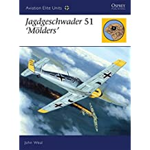 Jagdgeschwader  51 'Mölders' (Aviation Elite Units, Band 22)