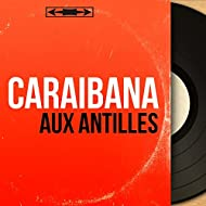 Aux Antilles (Mono Version)