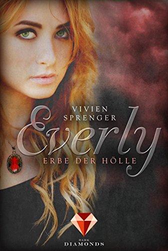 Everly 2: Erbe der Hölle von [Sprenger, Vivien]