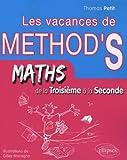Cahier de vacances de Méthodix : de la troisième à la...