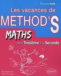 Cahier de vacances de Méthodix : de la troisième à la seconde S : mathématiques