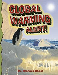 Global Warming Alert! (Disaster Alert! (Paperback)) by Dr Richard Cheel (2007-06-25)