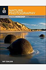 Nature Photography Photo Workshop Paperback