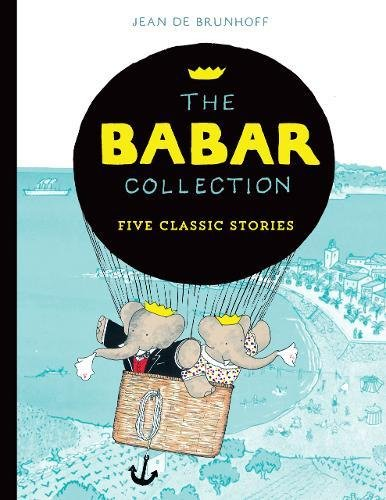 The Babar Collection: Five Classic Stories (Character Classics)