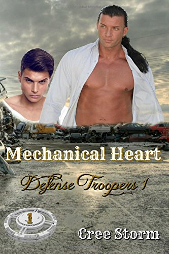 Mechanical Heart: Volume 1 (Defense Troopers)