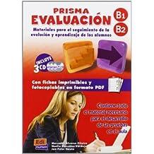 Prisma evaluacion. Materiales para el seguimiento de la evolucion y aprendizaje de los alumnos/ Prism Evaluation. Materials to Development's Progress ... B1-b2 (Evaluacion/ Test) (Spanish Edition) by Mercedes Alvarez Pineiro (2009-04-30)