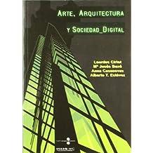 Arte, Arquitectura y Sociedad_Digital (Llibre + CD-ROM)