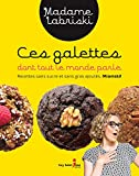 Telecharger Livres Ces galettes dont tout le monde parle Recettes sans sucre et s French (PDF,EPUB,MOBI) gratuits en Francaise